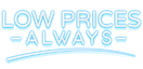 Low Prices - Always
